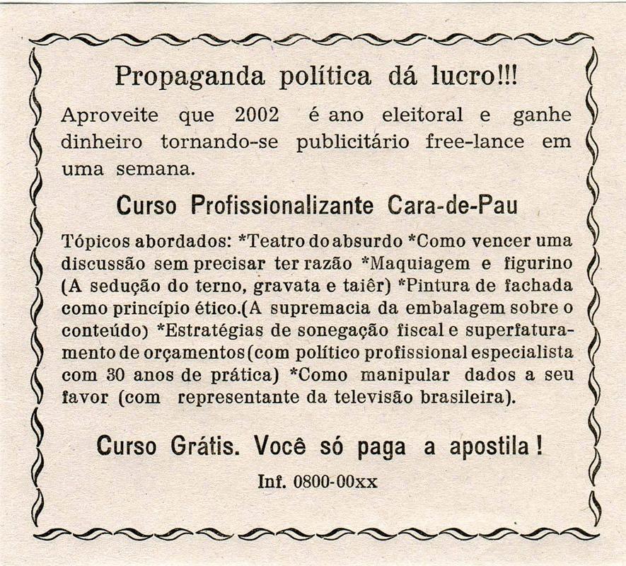 Grupo Poro - Panfleto tipográfico Propaganda Política dá Lucro
